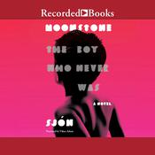 Moonstone: The Boy Who Never Was: A Novel Audiobook, by Sjón