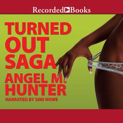 Turned Out Saga Audiobook, by Angela Hunter