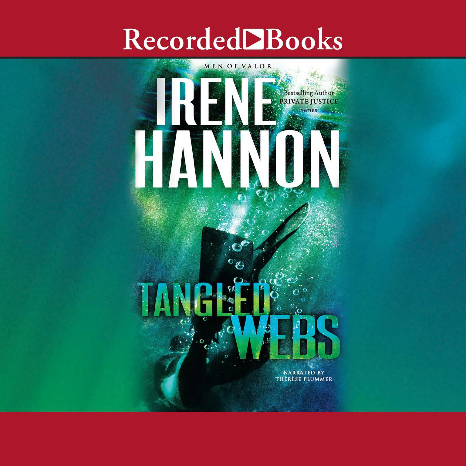Tangled Webs Audiobook, by Irene Hannon