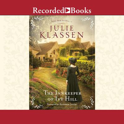 The Innkeeper of Ivy Hill Audiobook, by Julie Klassen