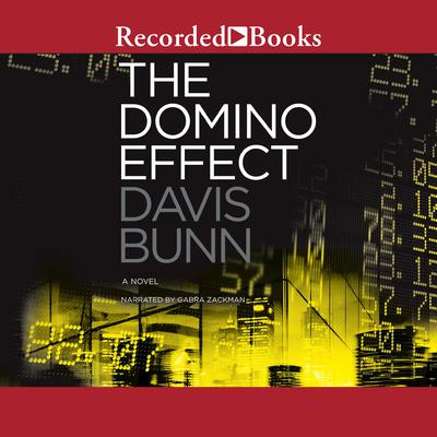 The Domino Effect Audiobook, by Davis Bunn