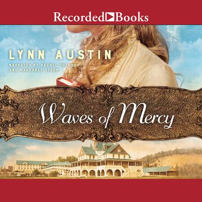 Waves of Mercy Audiobook, by Lynn Austin