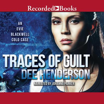 Traces of Guilt Audiobook, by Dee Henderson