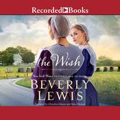 The Wish Audiobook, by Beverly Lewis