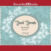 Daniel Deronda Audiobook, by George Eliot