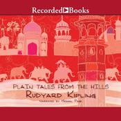 Plain Tales From the Hills Audiobook, by Rudyard Kipling