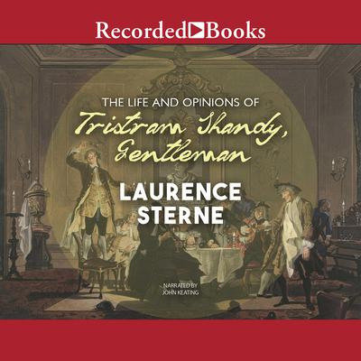 The Life and Opinions of Tristram Shandy, Gentleman Audiobook, by Laurence Sterne