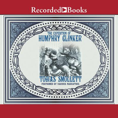 Humphry Clinker Audiobook, by Tobias Smollet
