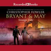 Bryant & May: Strange Tide Audiobook, by Christopher Fowler