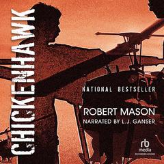 Chickenhawk Audiobook, by Robert Mason
