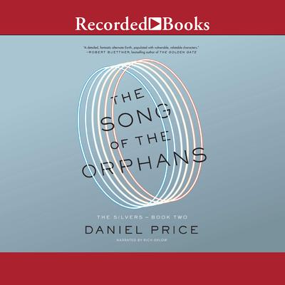 The Song of the Orphans Audiobook, by Daniel Price