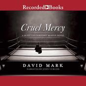 Cruel Mercy Audiobook, by David Mark