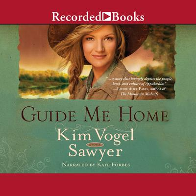 Guide Me Home: A Novel Audiobook, by Kim Vogel Sawyer