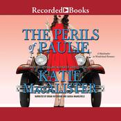 The Perils of Paulie Audiobook, by Katie MacAlister