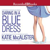 Daring in a Blue Dress Audiobook, by Katie MacAlister