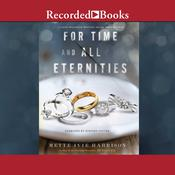 For Time and All Eternities Audiobook, by Mette Ivie Harrison