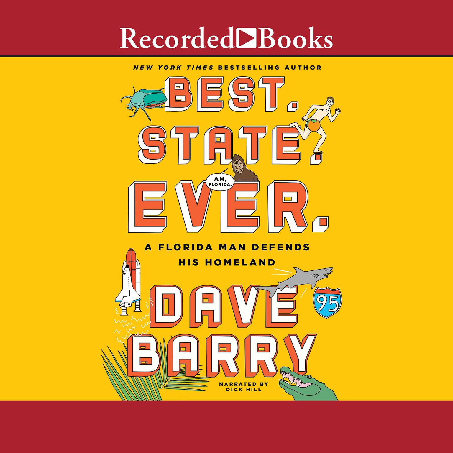 Printable Best. State. Ever.: A Florida Man Defends His Homeland Audiobook Cover Art
