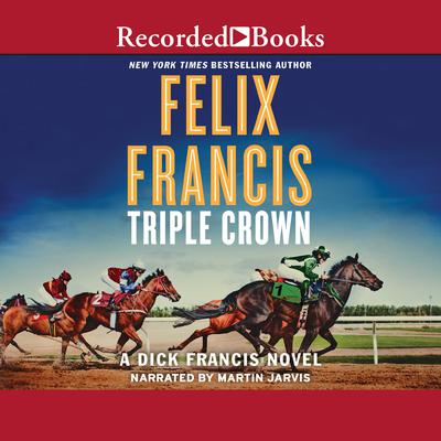 Triple Crown Audiobook, by Felix Francis