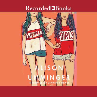 American Girls Audiobook, by Alison Umminger