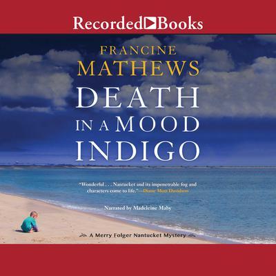 Death in a Mood Indigo Audiobook, by Francine Mathews