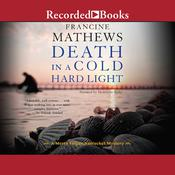Death in a Cold Hard Light Audiobook, by Francine Mathews