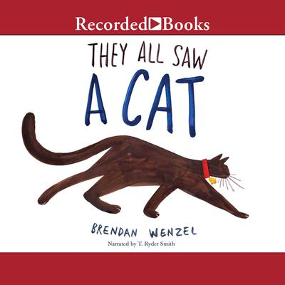 They All Saw a Cat Audiobook, by Brendan Wenzel