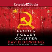 Lenins Roller Coaster Audiobook, by David Downing