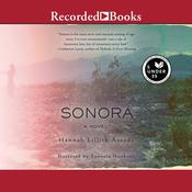 Sonora Audiobook, by Hannah Lillith Assadi