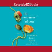 Nearness of You Audiobook, by Amanda Eyre Ward