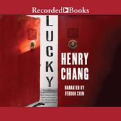 Lucky Audiobook, by Henry Chang