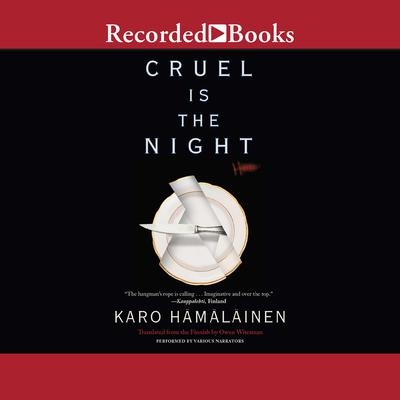 Cruel is the Night Audiobook, by Karo Hamalainen