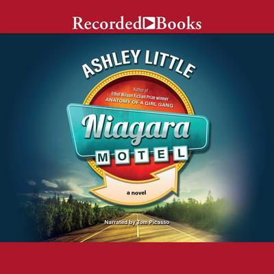 Niagara Motel Audiobook, by Ashley Little