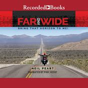 Far and Wide: Bring That Horizon to Me Audiobook, by Neil Peart