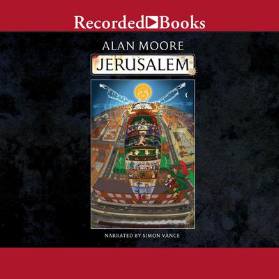 Jerusalem Audiobook, by Alan Moore