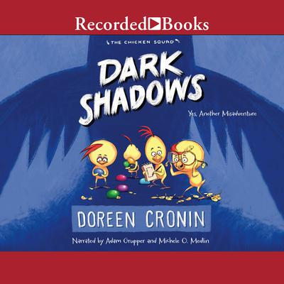 Dark Shadows: Yes, Another Misadventure Audiobook, by Doreen Cronin