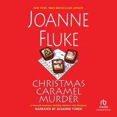 Christmas Caramel Murder Audiobook, by Joanne Fluke