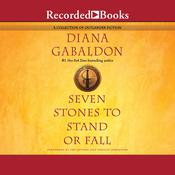 Seven Stones to Stand or Fall: A Collection of Outlander Fiction Audiobook, by Diana Gabaldon