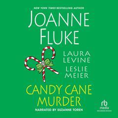 Candy Cane Murder Audiobook, by Leslie Meier, Joanne Fluke, Laura Levine
