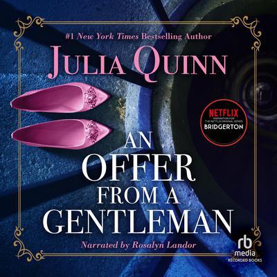 An Offer from a Gentleman Audiobook, by Julia Quinn