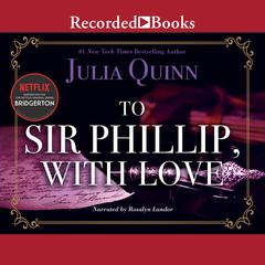 To Sir Phillip, with Love Audiobook, by