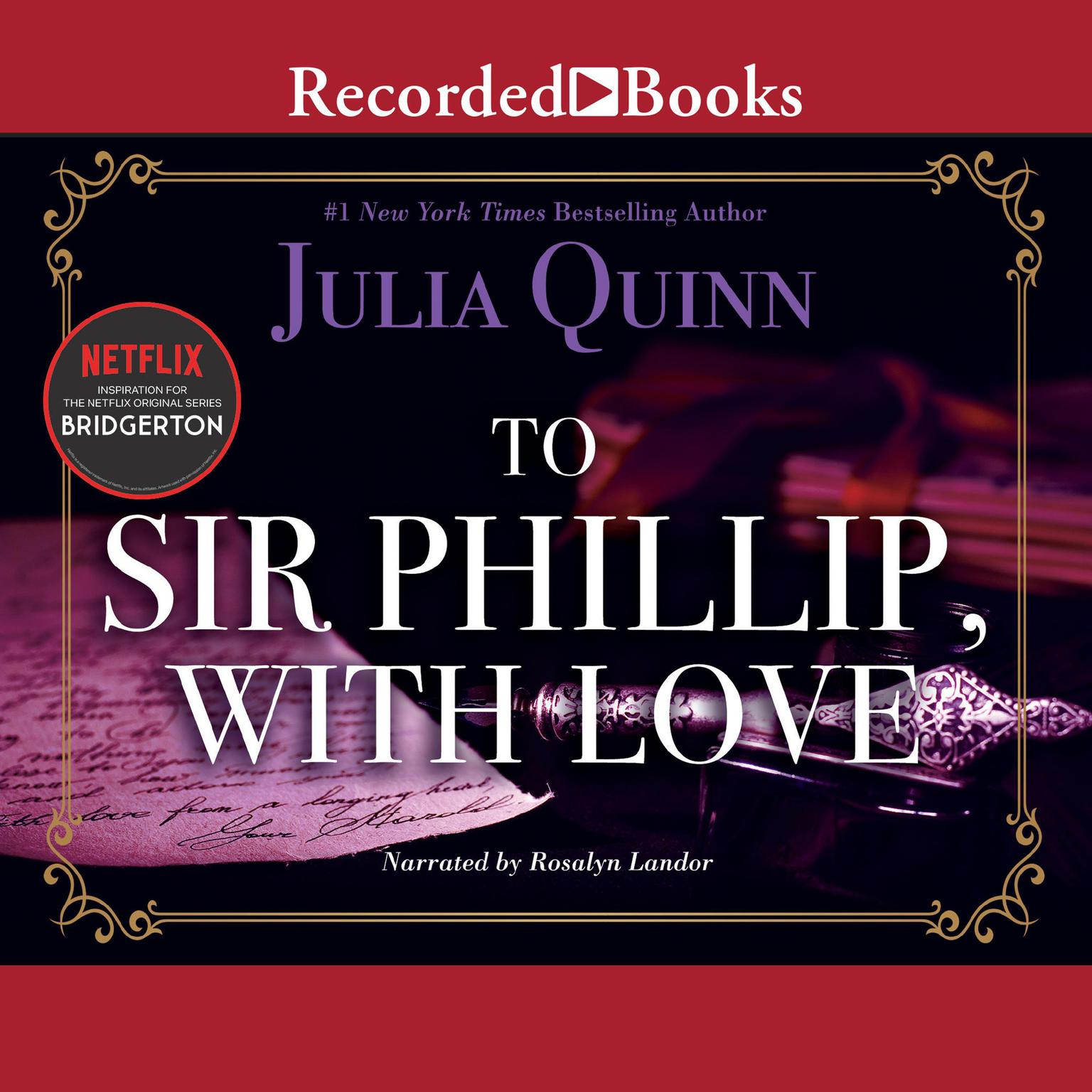 Printable To Sir Phillip, with Love Audiobook Cover Art
