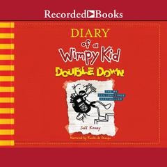 Diary of a Wimpy Kid: Double Down Audiobook, by Jeff Kinney