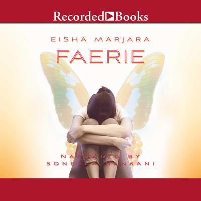 Faerie Audiobook, by Eisha Marjara