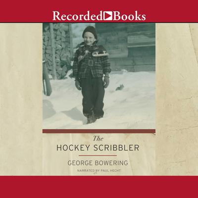 The Hockey Scribbler Audiobook, by George Bowering
