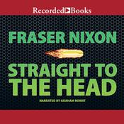 Straight to the Head Audiobook, by Fraser Nixon