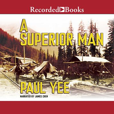 A Superior Man Audiobook, by Paul Yee