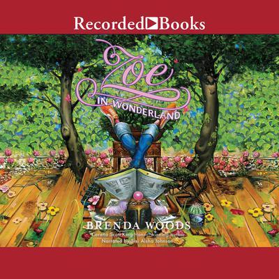 Zoe in Wonderland Audiobook, by Brenda Woods