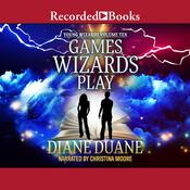 Games Wizards Play Audiobook, by Diane Duane