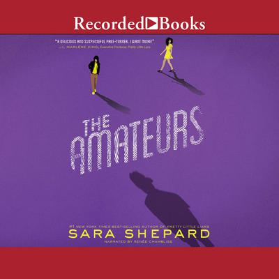 The Amateurs Audiobook, by Sara Shepard