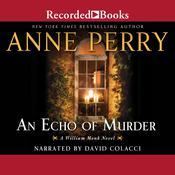 Echo of Murder, An Audiobook, by Anne Perry